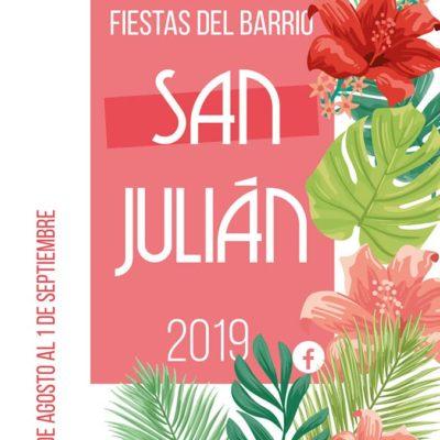 YA LLEGAN LAS FIESTAS DEL BARRIO DE SAN JULIÁN!!
